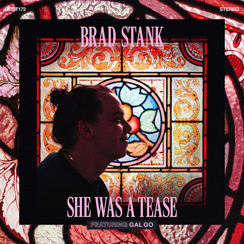 Brad Stank - She Was A Tease - Single Cover Art