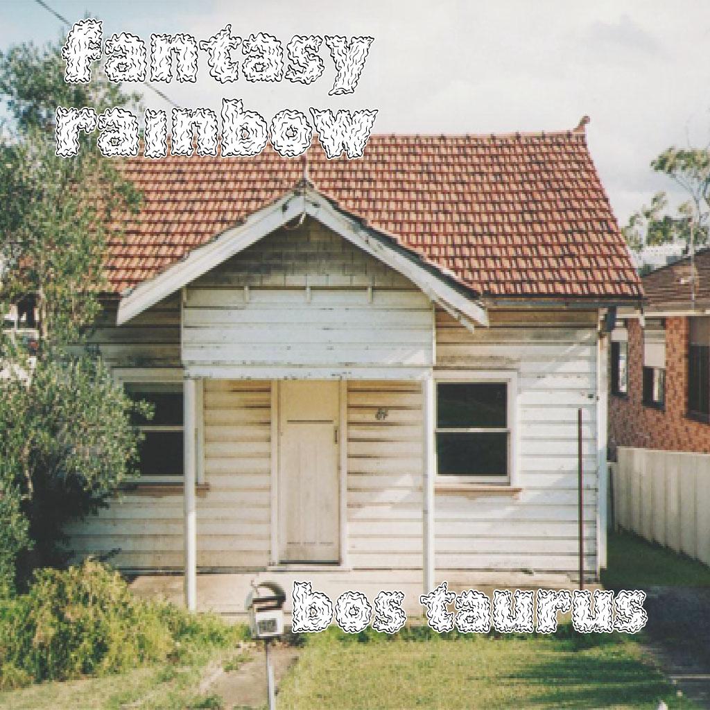 Fantasy Rainbow - Bos Taurus - Album Cover Art