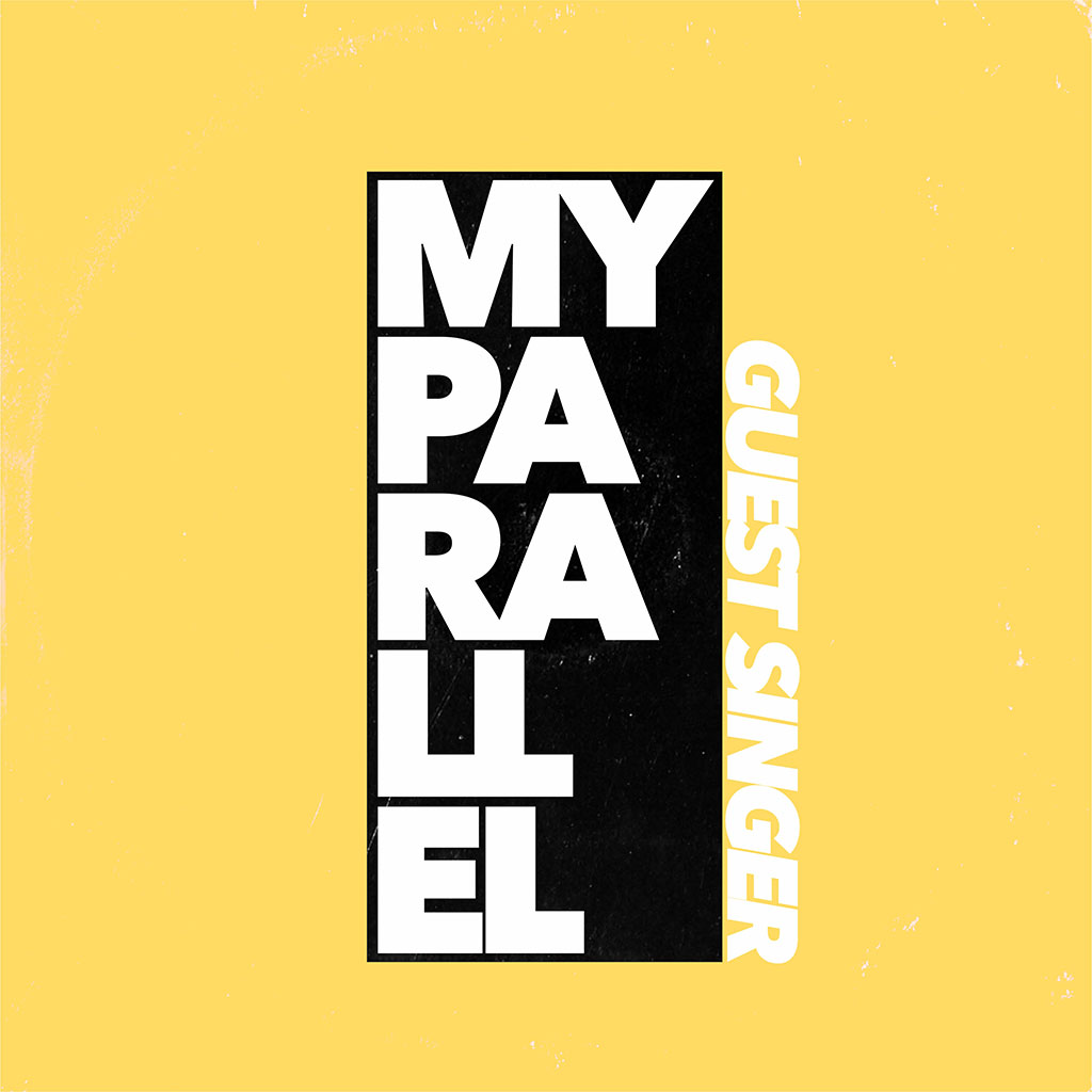 Guest Singer - My Parallel - Single Cover Art