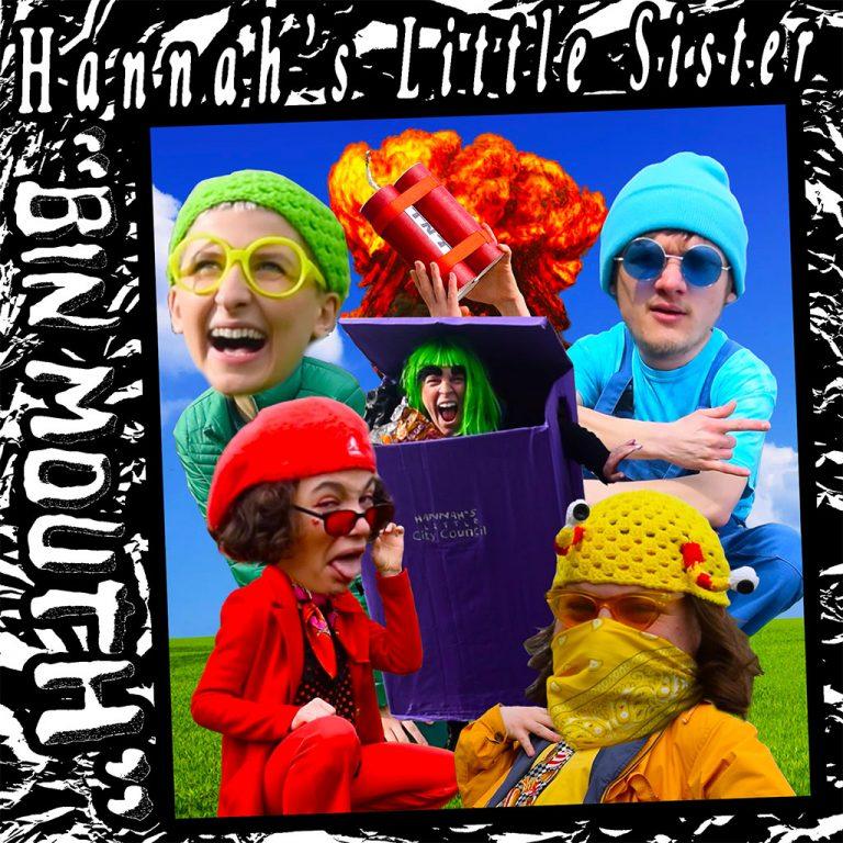 Hannah's Little Sister - Bin Mouth - Single Cover Art
