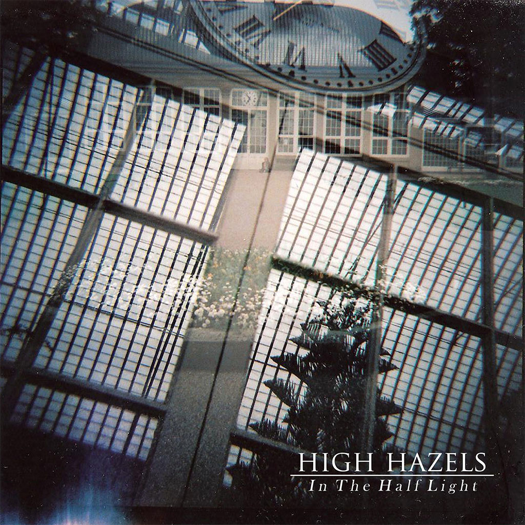 High Hazels - In The Half Light - EP Cover Art