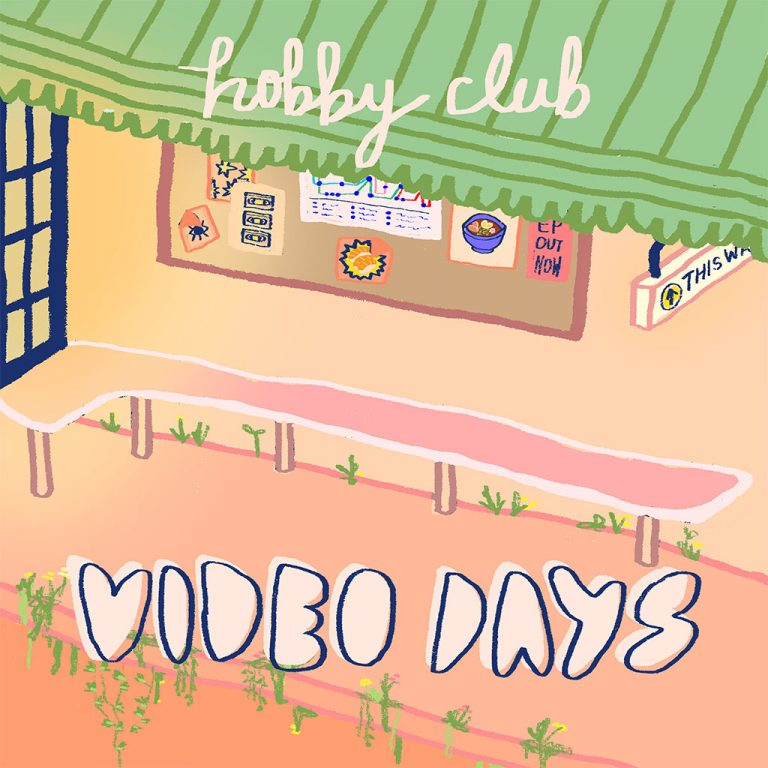 Hobby Club - Video Days EP - EP Cover Art