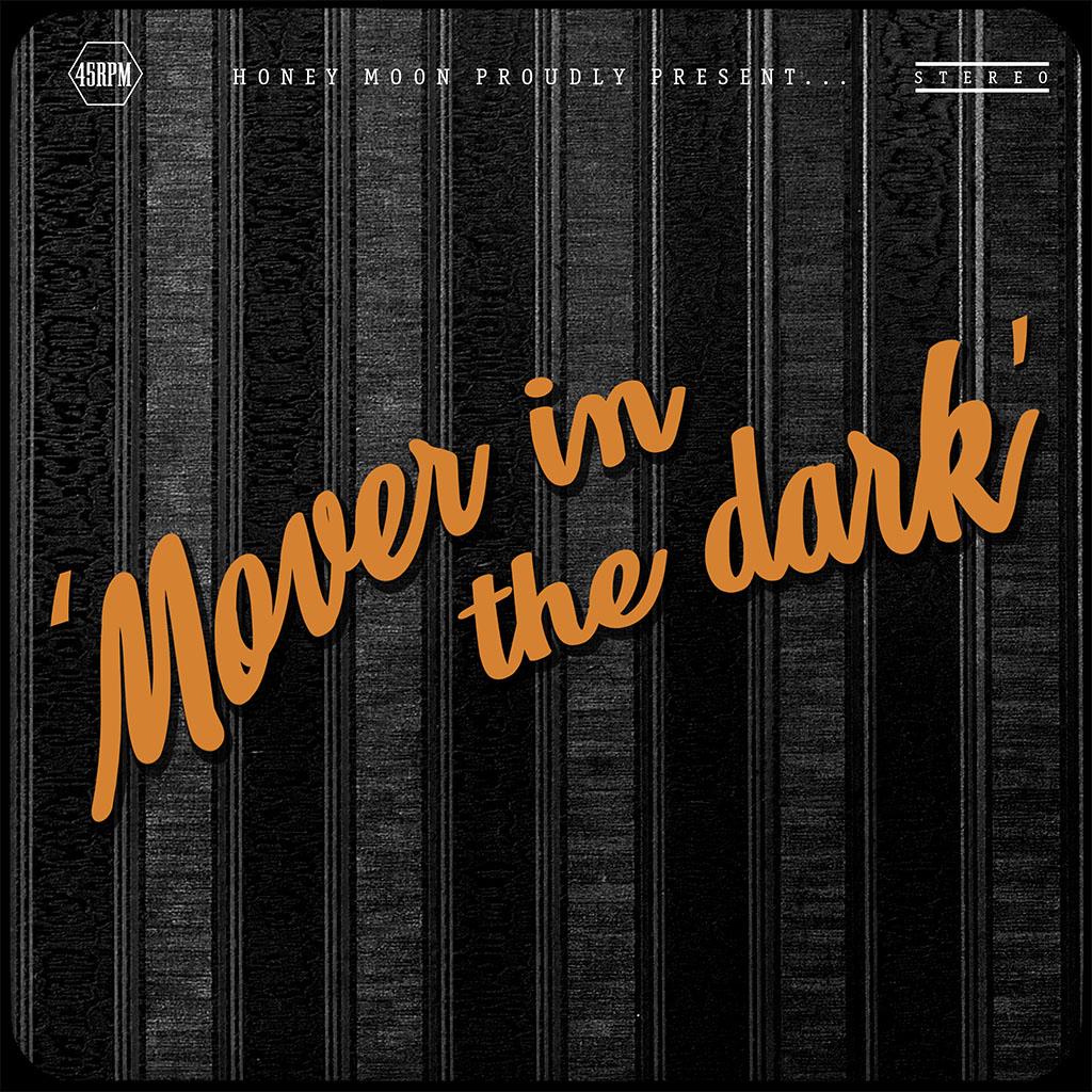Honey Moon - Mover In The Dark - Single Cover Art