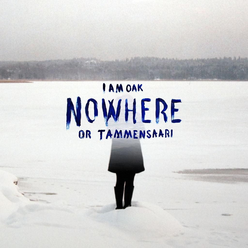 I Am Oak - Nowhere Or Tammensaari - Album Cover Art