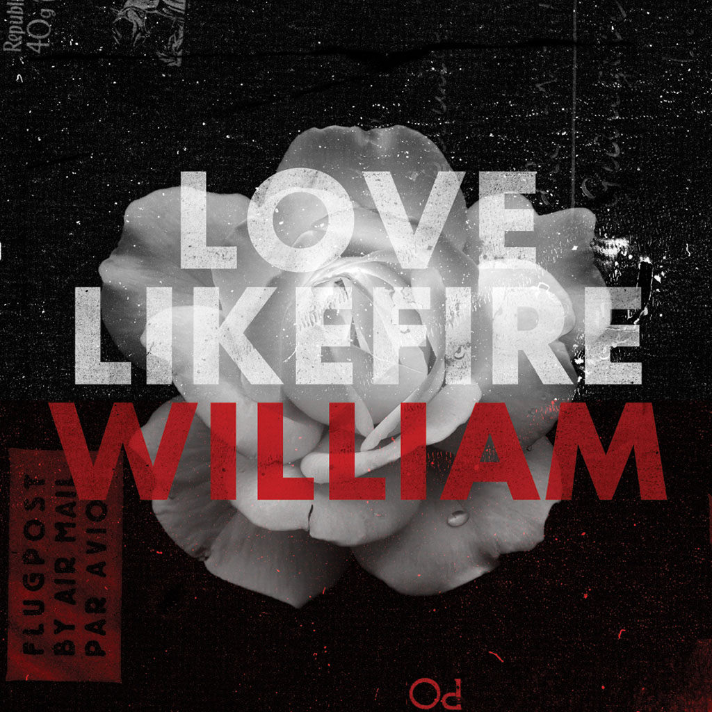 LoveLikeFire - William - Single Cover Art
