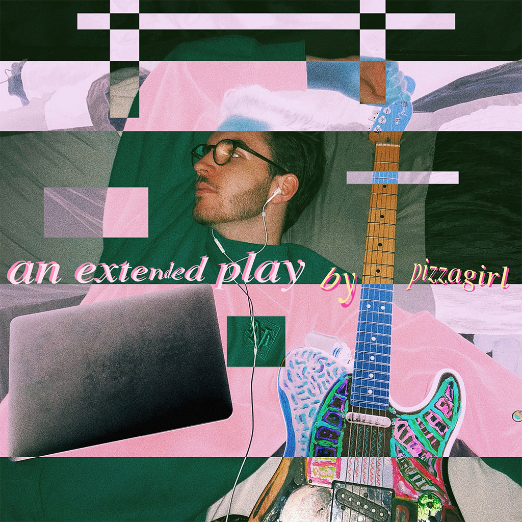 Pizzagirl - An Extended Play EP - EP Cover Art