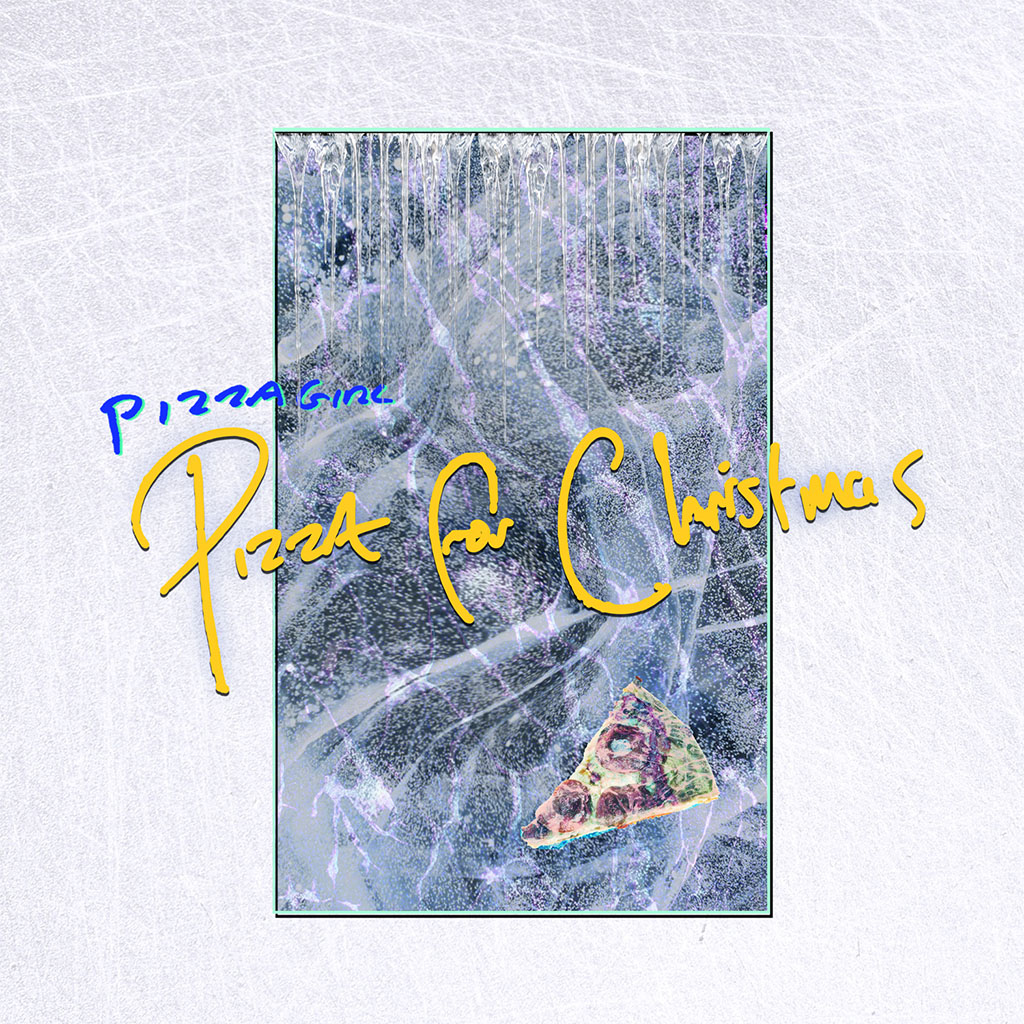 Pizzagirl - Pizza For Christmas - Single Cover Art