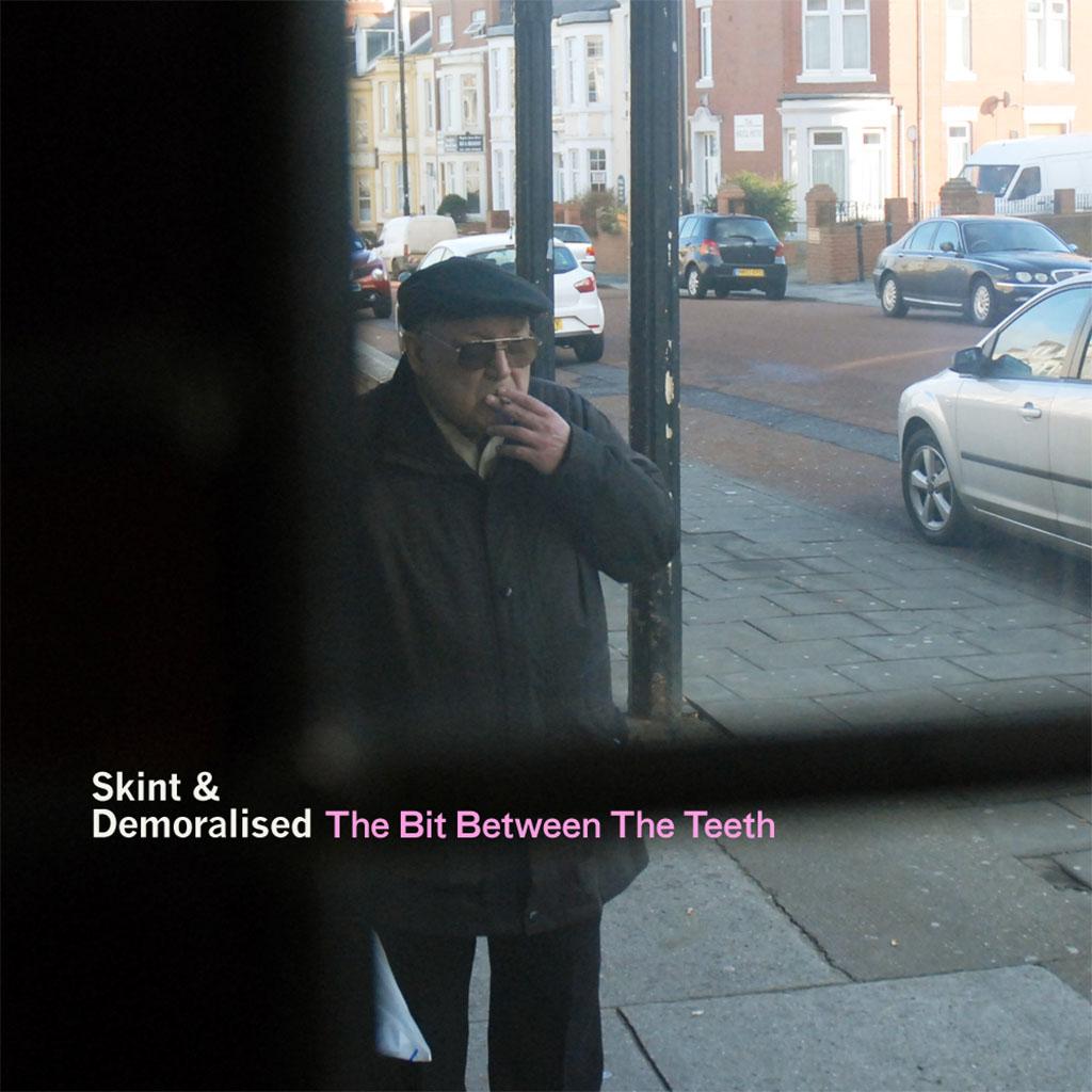 Skint & Demoralised - The Bit Between The Teeth - Album Cover Art