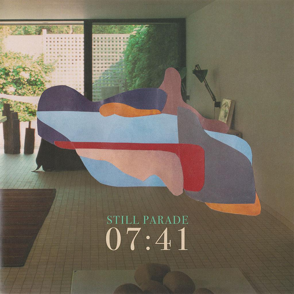 Still Parade - 07:41 - Single Cover Art