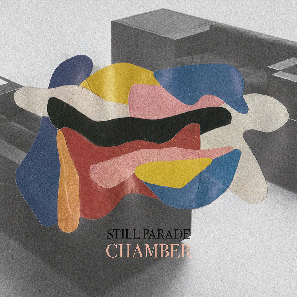 Still Parade - Chamber - Single Cover Art
