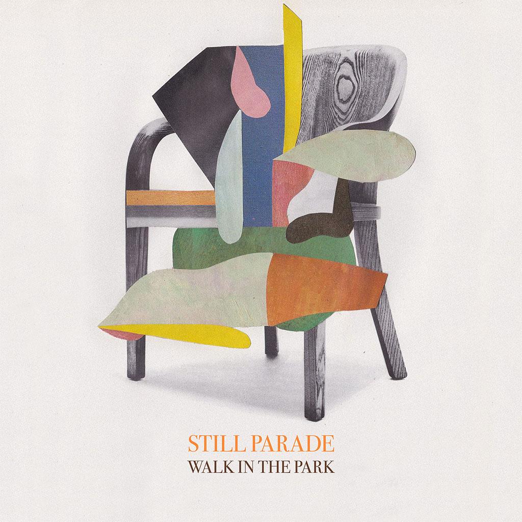 Still Parade - Walk In The Park - Single Cover Art